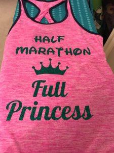 "Run Disney runners love to plan their race outfits. I planned to wear a shirt that read ""Half Marathon, Full Princess"""